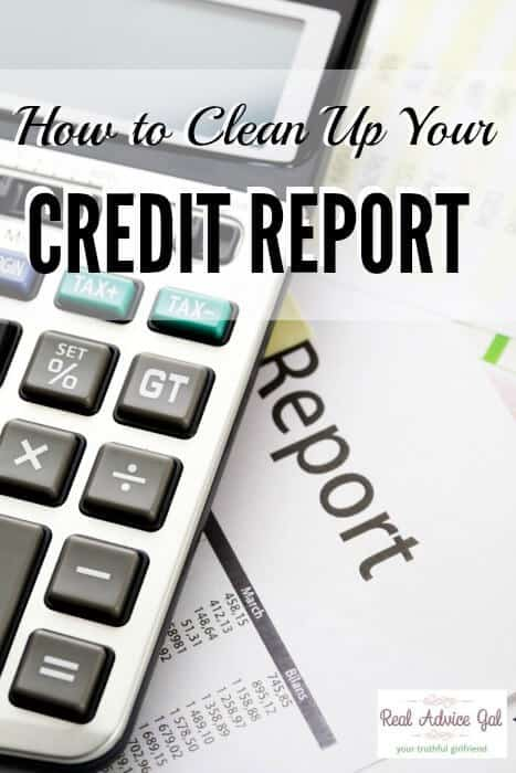 Find out how to clean up your credit report