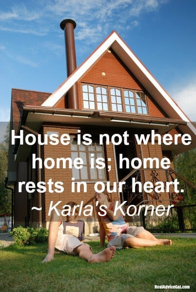 Karla's Korner: There's No Place Like Home