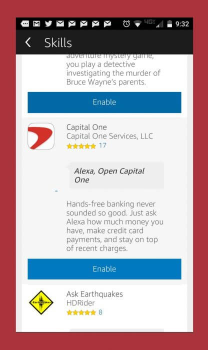 With the new skill recently released from Capitol One Alexa can now do all your banking for you. You can make credit card payments and check your balances.