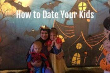 How to date your kids 1-2